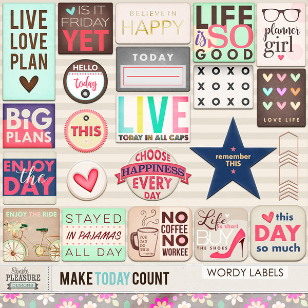 MAKE TODAY COUNT: BUNDLE