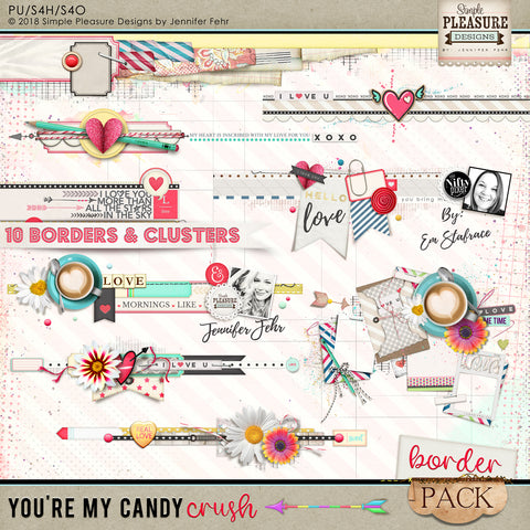 "You're My Candy Crush ""BORDER"" Pack"