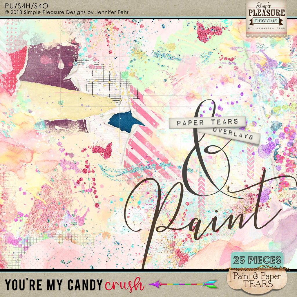 You're My Candy Crush Paint & Paper Tears