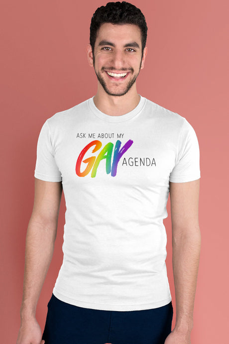 Ask Me About My Gay Agenda White t-shirt Simply Fearless