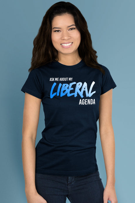 Ask Me About My Liberal Agenda Navy Blue t-shirt Simply Fearless