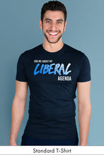 Ask Me About My Liberal Agenda Navy Blue Standard t-shirt Model Simply Fearless