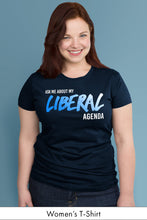 Ask Me About My Liberal Agenda Navy Blue  Women's t-shirt Model Simply Fearless