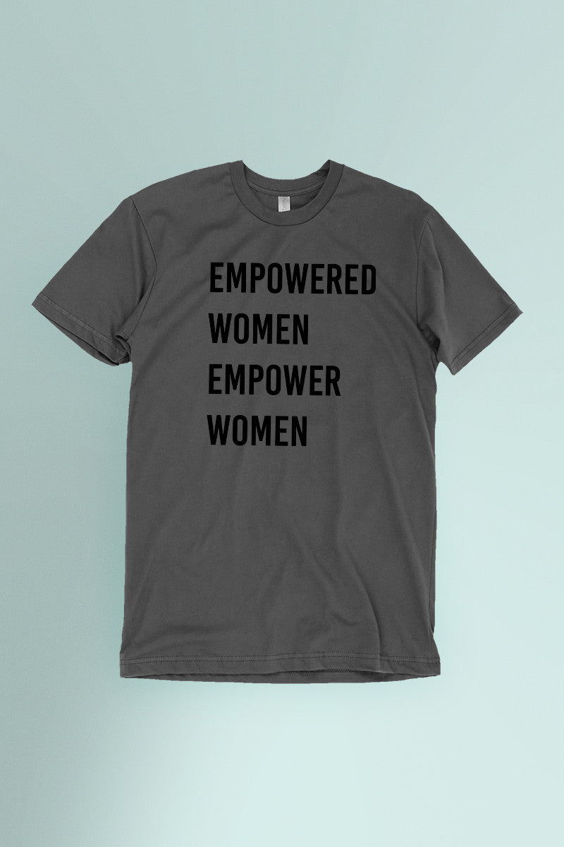 Empowered Women Empower Women Dark Gray t-shirt Simply Fearless