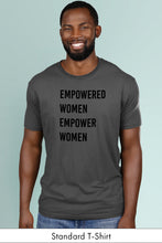 Empowered Women Empower Women Dark Gray Standard t-shirt Model Simply Fearless
