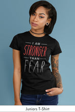 I Am Stronger Than Fear Black Juniors t-shirt Model Simply Fearless