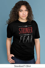 I Am Stronger Than Fear Black Standard t-shirt Model Simply Fearless