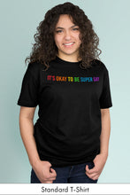 It's Okay to be Super Gay Black Standard t-shirt Model Simply Fearless