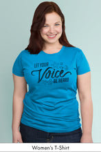Let Your Voice be Heard Turquoise Women's t-shirt Model Simply Fearless