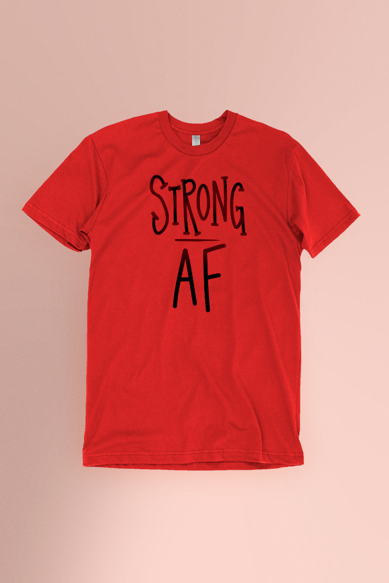 Strong AF Red t-shirt Simply Fearless