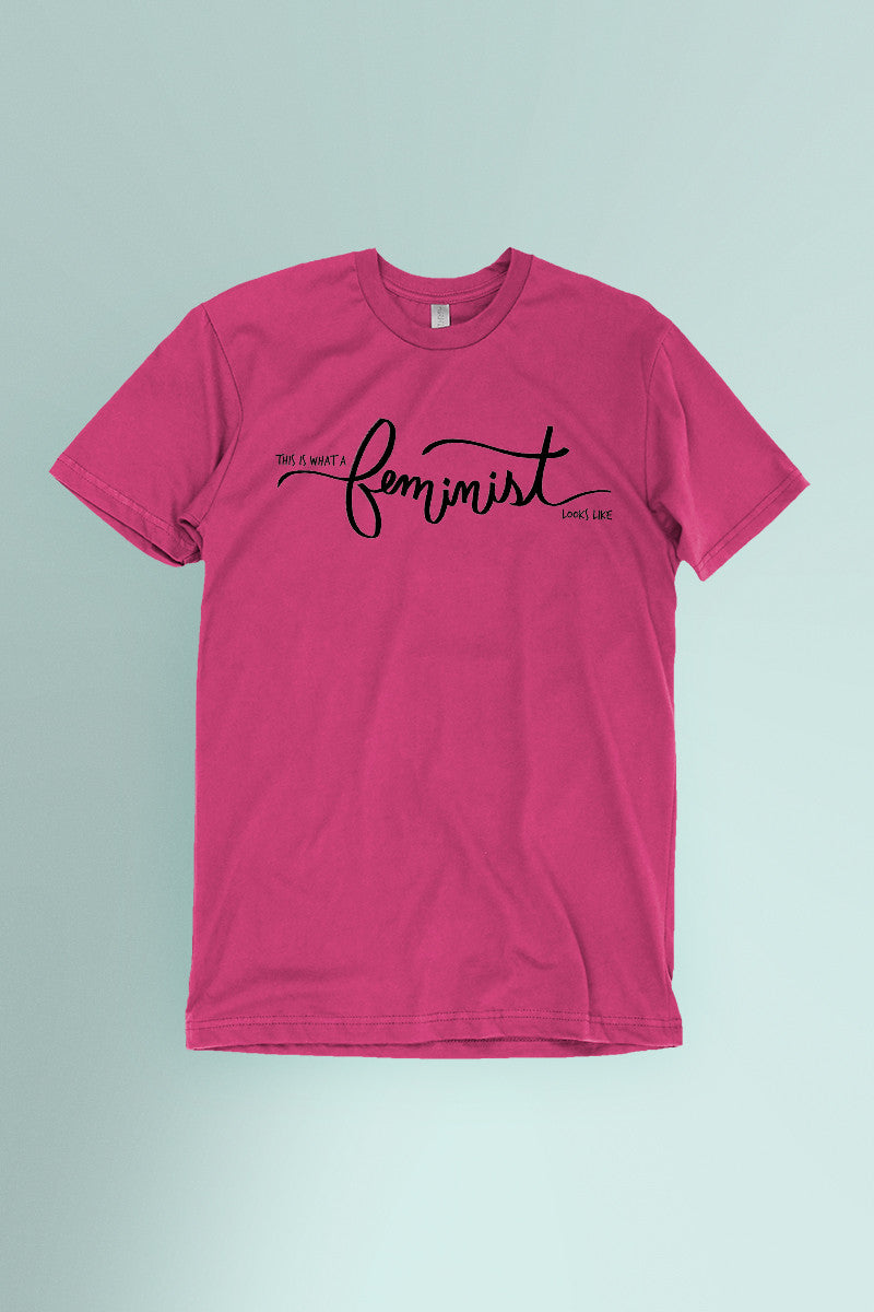 This is What a Feminist Looks Like Hot Pink t-shirt Simply Fearless