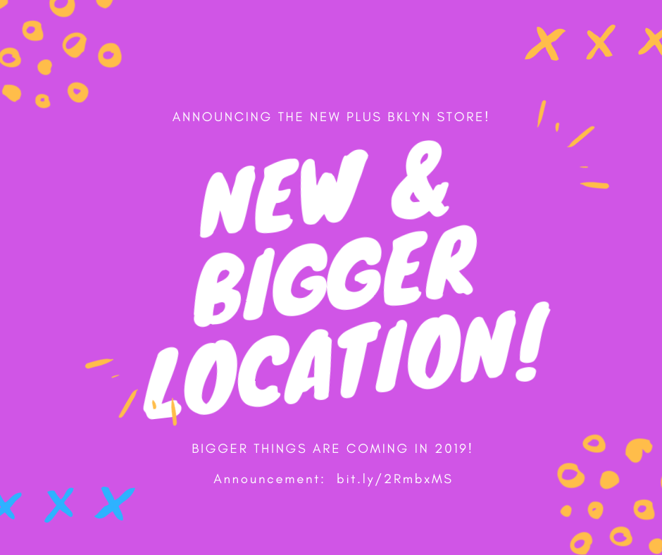 ANNOUNCEMENT:  New & Bigger Location!