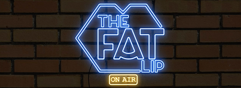 The Fat Lip Podcast