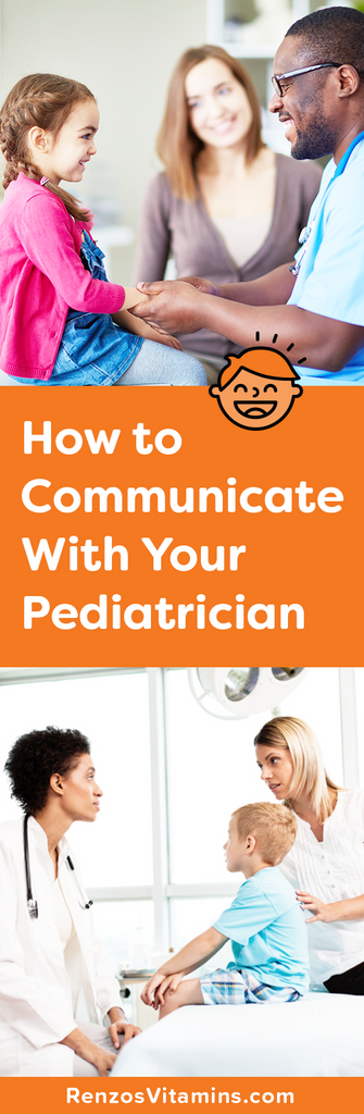 How to talk to your pediatrician - renzo's vitamins