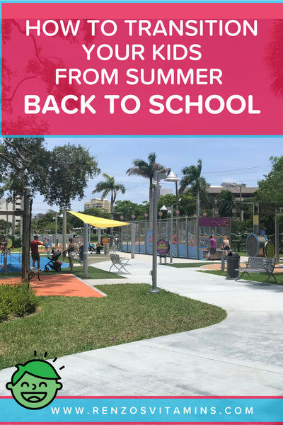 Transitioning kids from summer back to school