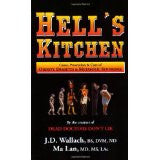 Hell's Kitchen By Dr. Wallach and Dr. Ma Lan