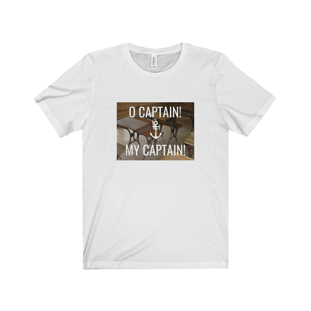 O Captain! My Captain! Tee (3 colors available)