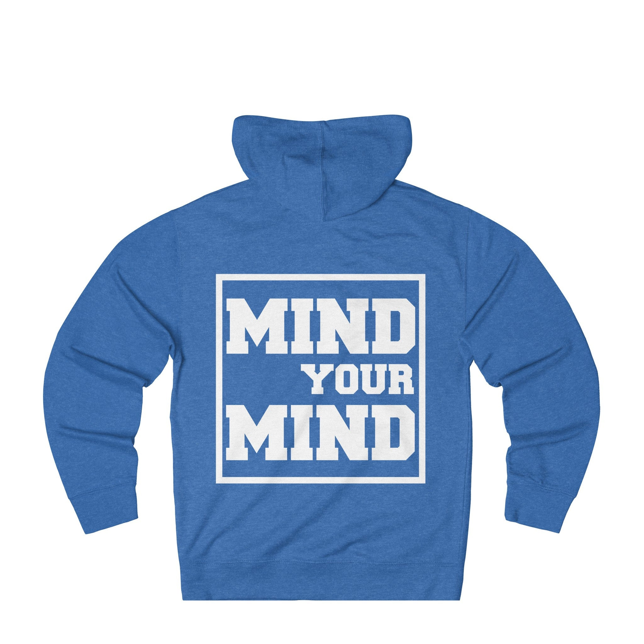 Mind&Soul Society Mind Your Mind  White Design French Terry Hoodie (10 colors available)