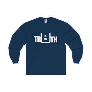 In My Truth White Letter Long Sleeve Tee (6 colors available)