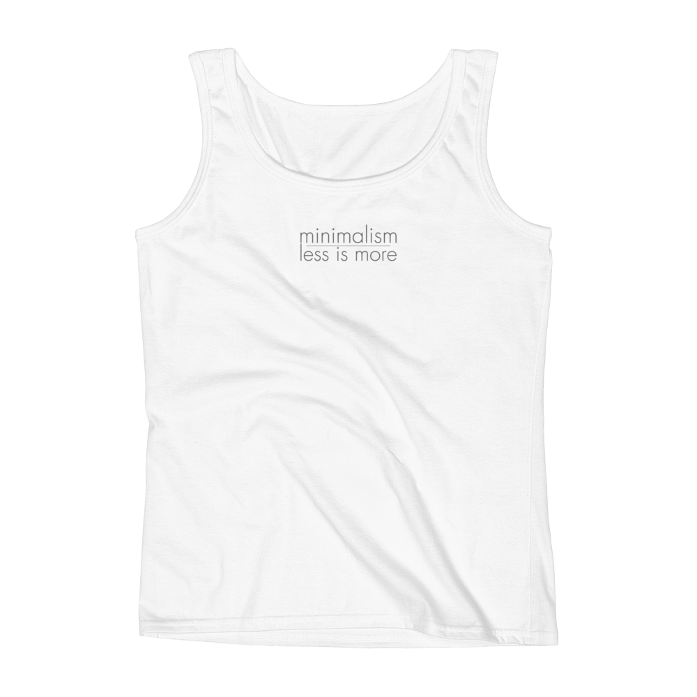 Minimalism: Less is More Women's tank shirt from The BhakTee Life.