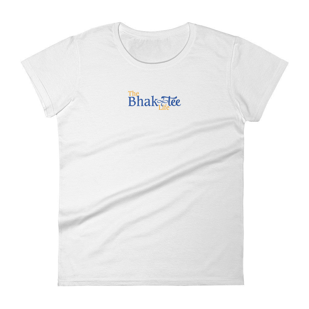 The BhakTee Life Logo Women's Short Sleeve Tee Shirt.