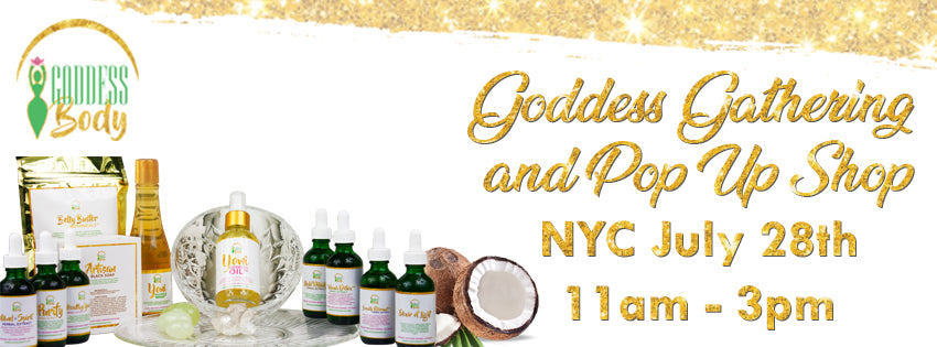 7.28.18 NYC Goddess Gathering & Pop Up Shop