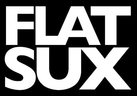 Flat Sux (Die cut) Sticker