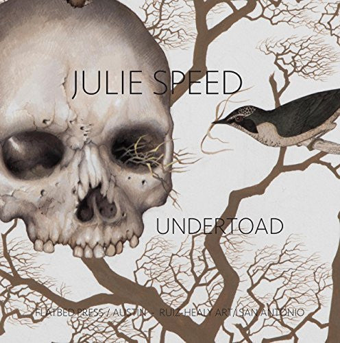 Julie Speed – Undertoad, exhibition catalog