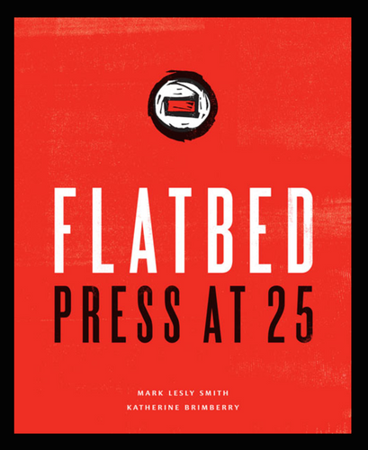 Flatbed Press at 25