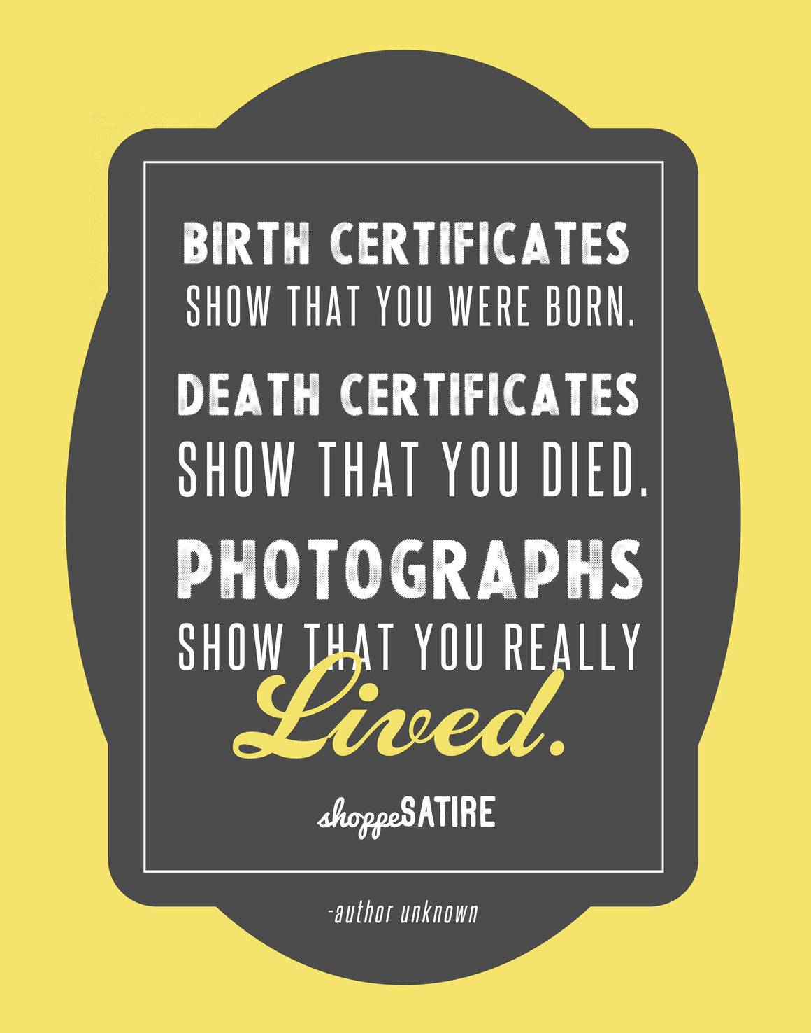 Shoppe True Statements Printable ~ Photos Show You Lived