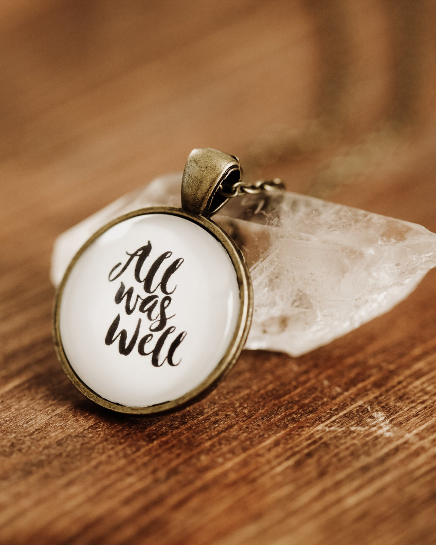 All Was Well Necklace