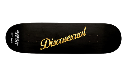 "DISCOSEXUAL ""Solid Gold"" Skateboard"