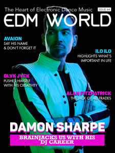 Issue 64 - Damon Sharpe - EDM World Magazine