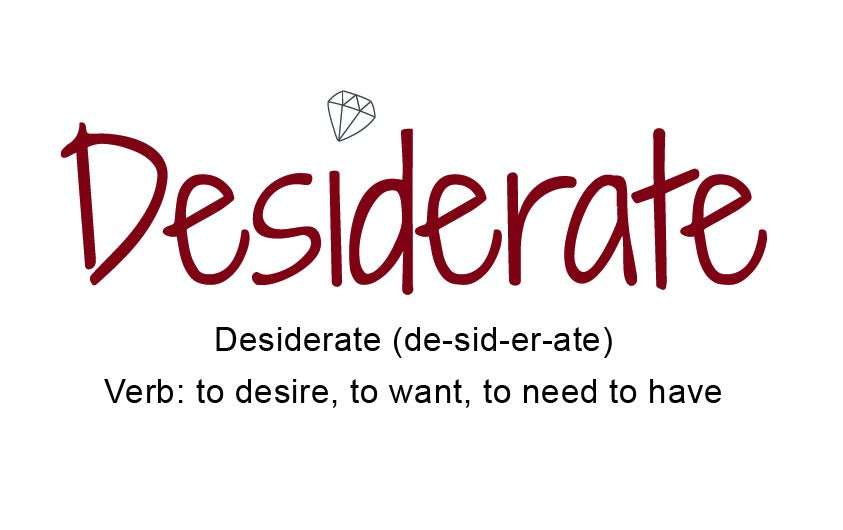 What does Desiderate Mean?