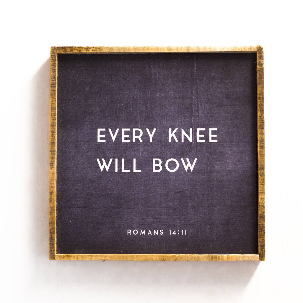 "19"" x 19"" Every Knee Will Bow Come Wall Plaque"