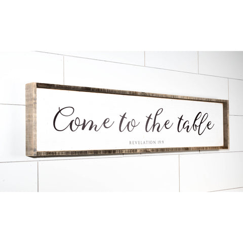 "Come to the Table | 42"" Framed Sign"
