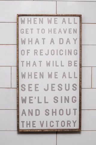 40'' x 22'' When We All Get To Heaven Hymn Wall Art