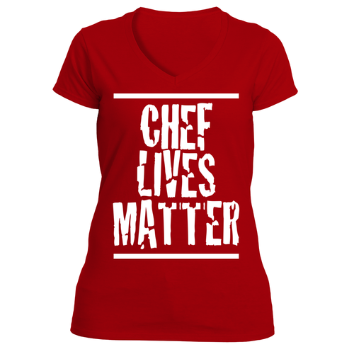 Chef Lives Matter T-Shirt (Ladies)