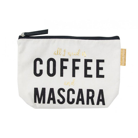 All I Need Is Coffee & Mascara Canvas Cosmetic Bag