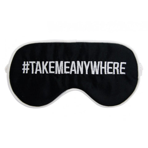 # Take Me Anywhere Eye Mask
