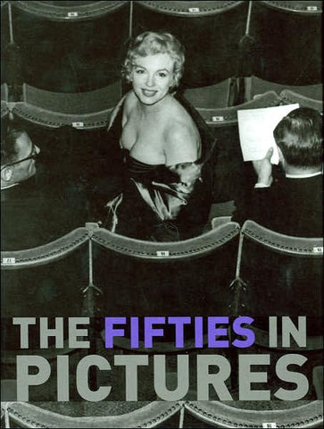 The Fifties In Pictures Book
