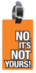 No It's Not Yours Luggage Tags (Set of 2)