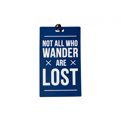 Not All Who Wander Are Lost Travel Luggage Tag