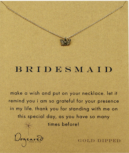 Dogeared Bridesmaid Necklace - Gold Dipped