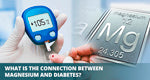 Connection between magnesium and diabetes