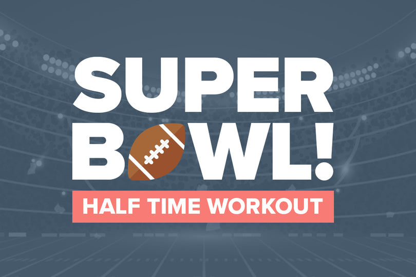 Super Bowl Half Time Workout Challenge