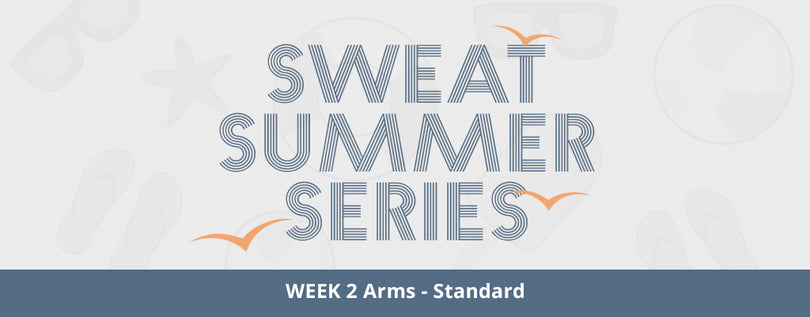 SWEAT Summer Series Week 2 - Standard