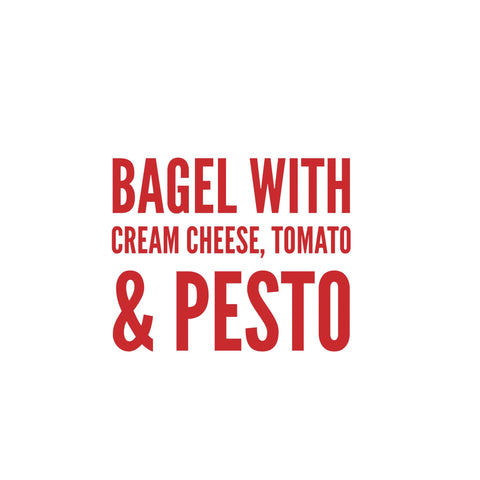 Bagel with Cream Cheese, Pesto &Tomato