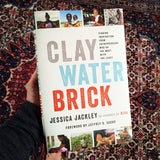 Jessica Jackley:  Clay, Water, Brick -- Finding inspiration from entrepreneurs who do the most with the least