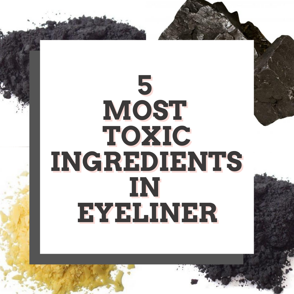 5 Most Toxic Ingredients in Eyeliner